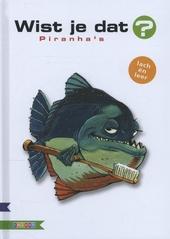 Piranha's / concept en tekst Alain M. Bergeron, Michel Quintin en Sampar ; ill. Sampar