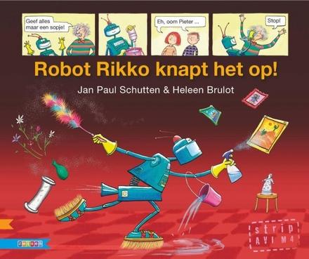 Robot Rikko knapt het op!