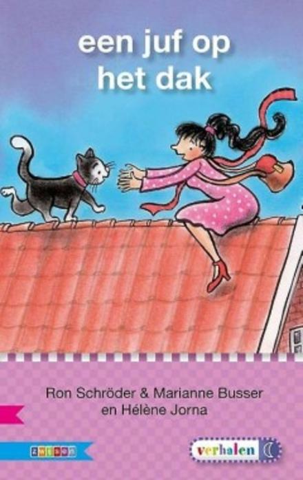 Een juf op het dak