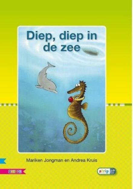 Diep, diep in de zee