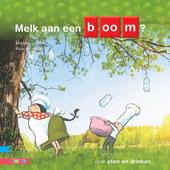 Melk aan een boom? : over eten en drinken