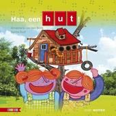 Haa, een hut! : over wonen