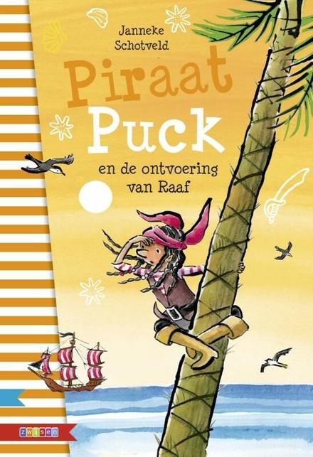 Piraat Puck en de ontvoering van Raaf