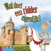 Wat doet een ridder eigenlijk?