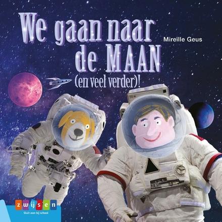 We gaan naar de maan! : (en veel verder)