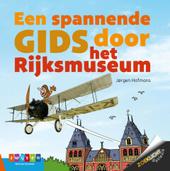Een spannende gids door het Rijksmuseum