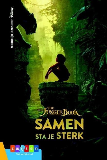 The Jungle book : samen sta je sterk