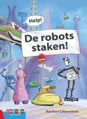 Help! De robots staken!