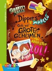 Gravity Falls : Dippers & Mabels gids voor grote geheimen en non-stop lol!