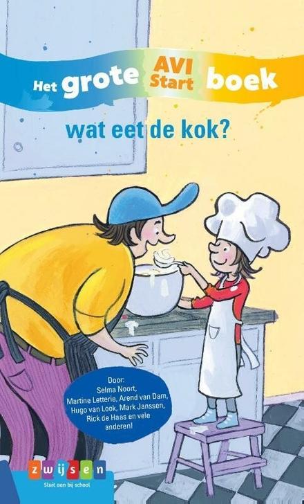 Wat eet de kok? : het grote AVI Start boek