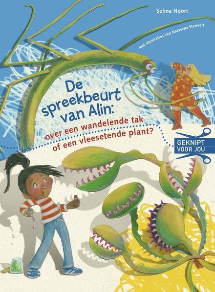 De spreekbeurt van Alin : over een wandelende tak of een vleesetende plant?