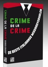 Crime de la crime : de beste Italiaanse misdaadverhalen