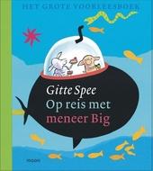 Op reis met meneer Big : het grote voorleesboek