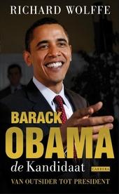 Barack Obama : de kandidaat : van outsider tot president