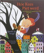 Hoe Kees Piet werd