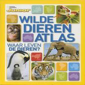 Wilde dieren atlas : waar leven de dieren?