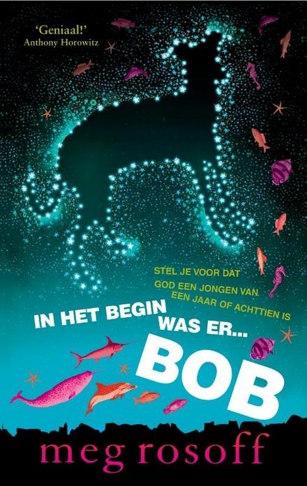 In het begin was er ... Bob