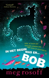 In het begin was er ... Bob