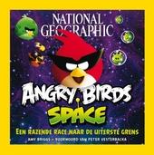 Angry birds : space, een razende race naar de uiterste grens