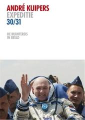 Expeditie 30/31 : de ruimtereis in beeld