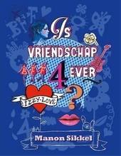 Is vriendschap 4ever