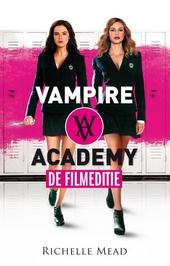 Vampire Academy : de filmeditie