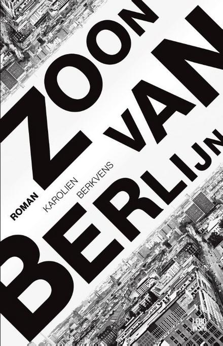 Zoon van Berlijn : roman