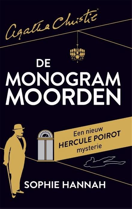 De monogram moorden : een nieuw Hercule Poirot-mysterie