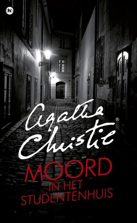 Moord in het studentenhuis - Bievenue, Mon Ami. Monsieur Poirot verwacht U