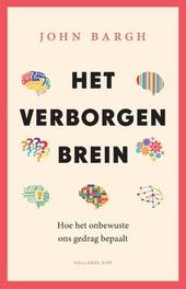 Het verborgen brein : hoe het onbewuste ons gedrag bepaalt