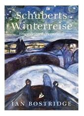 Schuberts Winterreise : een meesterwerk ontleed
