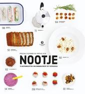 Nootje : 70 notenrecepten van amandelpasta tot pistacheijs