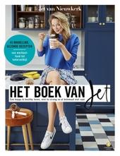 Het boek van Jet : een happy & healthy leven, niet te streng en al helemaal niet saai