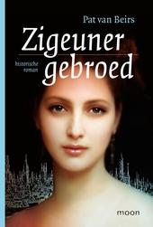 Zigeunergebroed : historische roman