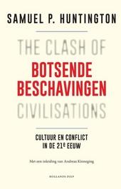 Botsende beschavingen : cultuur en conflict in de 21e eeuw