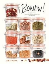 Bonen! : elke maand 12 verrassende recepten met bonen