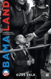 Obamaland : Amerika na acht jaar presidentschap Obama