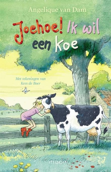Joehoe! Ik wil een koe