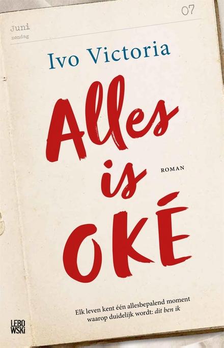 Alles is OKÉ : roman