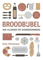 Broodbijbel : van Allinson tot zuurdesembrood