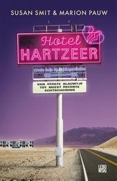 Hotel Hartzeer : eerste hulp bij liefdesperikelen