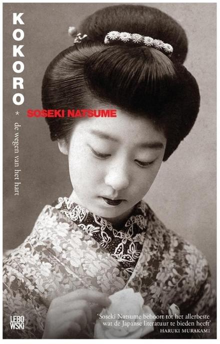 Kokoro : de wegen van het hart