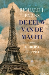 De eeuw van de macht : Europa 1815-1914