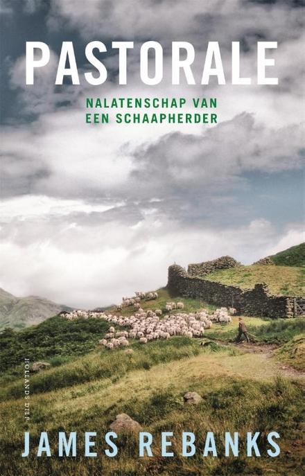 Pastorale : nalatenschap van een schaapherder