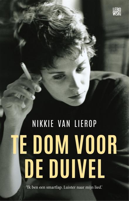 Te dom voor de duivel : roman