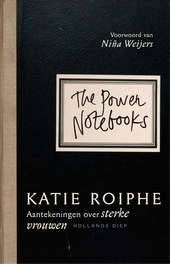 The power notebooks : aantekeningen over sterke vrouwen