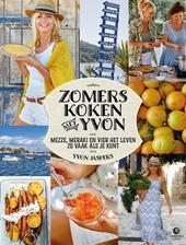 Zomers koken met Yvon : mezze, meraki en vier het leven zo vaak als je kunt