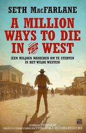 Een miljoen manieren om te sterven in het Wilde Westen