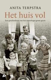 Het huis vol : een geschiedenis van het naoorlogse grote gezin