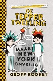 De Tepper tweeling maakt New York onveilig
